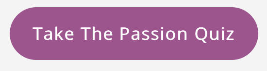 Take the Passion Quiz